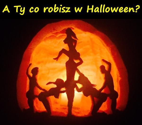 A Ty co robisz w Halloween?
