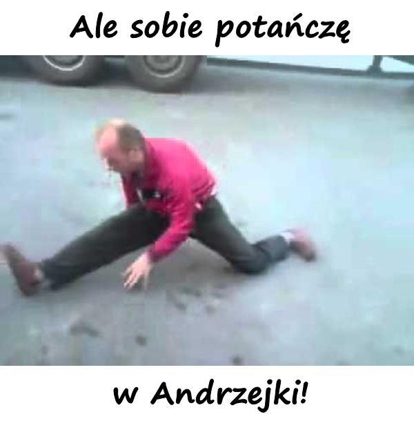 Ale sobie potańczę w Andrzejki!