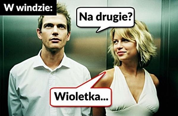W windzie do blondynki: - Na drugie - Wioletka!