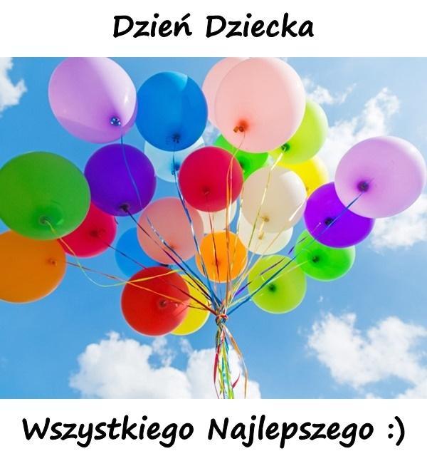 Dzień Dziecka Wszystkiego Najlepszego :)