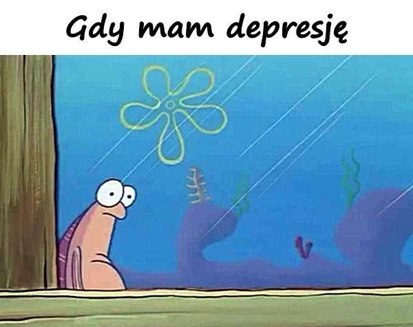 Gdy mam depresję