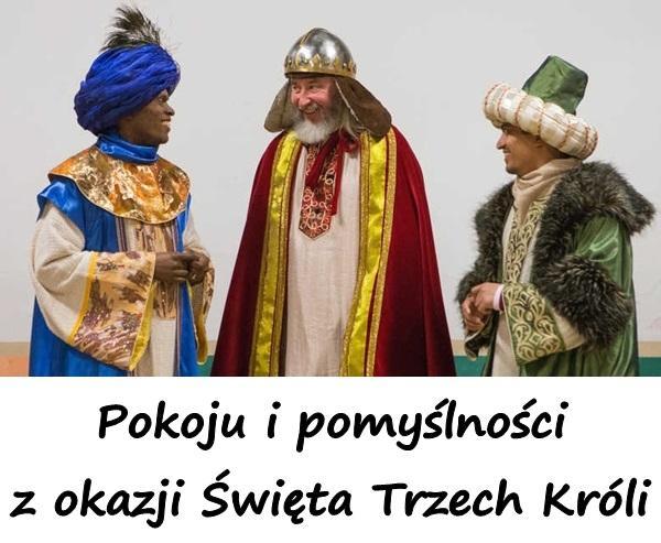 Pokoju i pomyślności z okazji Święta Trzech Króli.