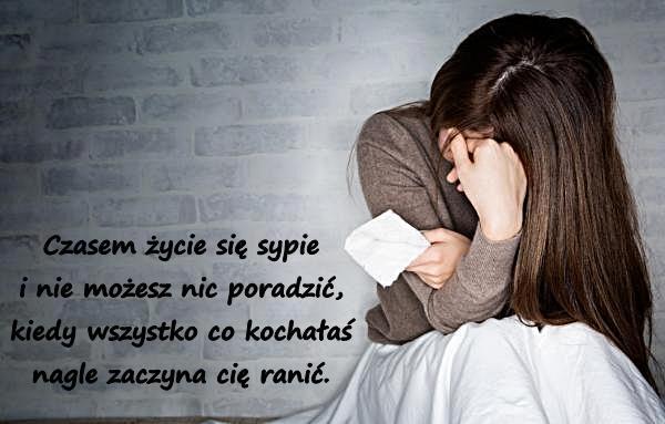 Czasem życie się sypie i nie możesz nic poradzić, kiedy wszystko co kochałaś nagle zaczyna cię ranić.