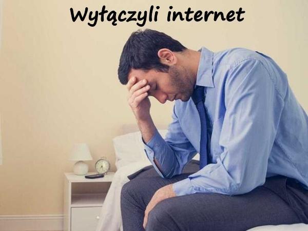 Wyłączyli internet