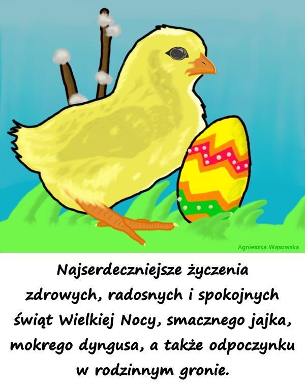 Najserdeczniejsze życzenia zdrowych, radosnych i spokojnych świąt Wielkiej Nocy, smacznego jajka, mokrego dyngusa, a także odpoczynku w rodzinnym gronie.