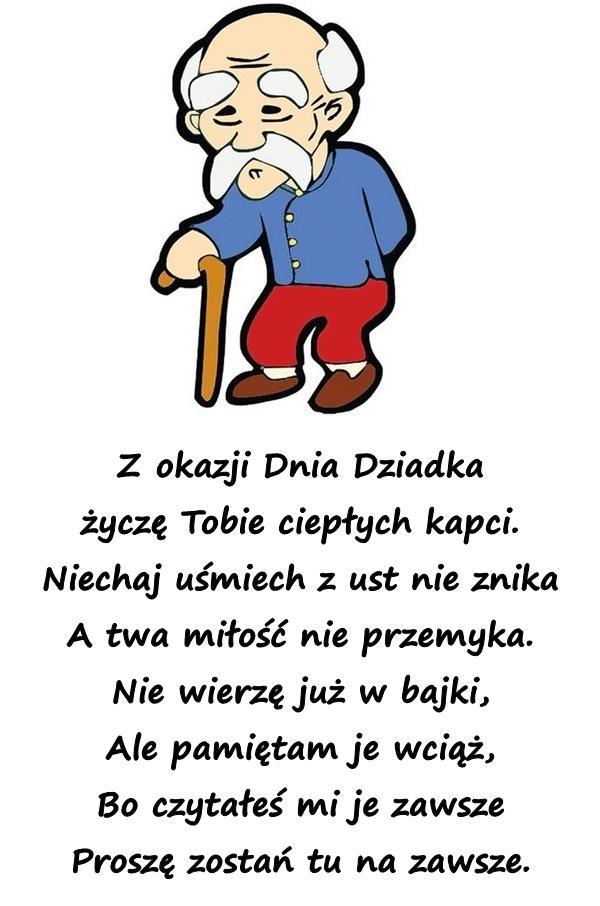 Wiersze Mem Kartki Z Okazji Dnia Dziadka życzenia